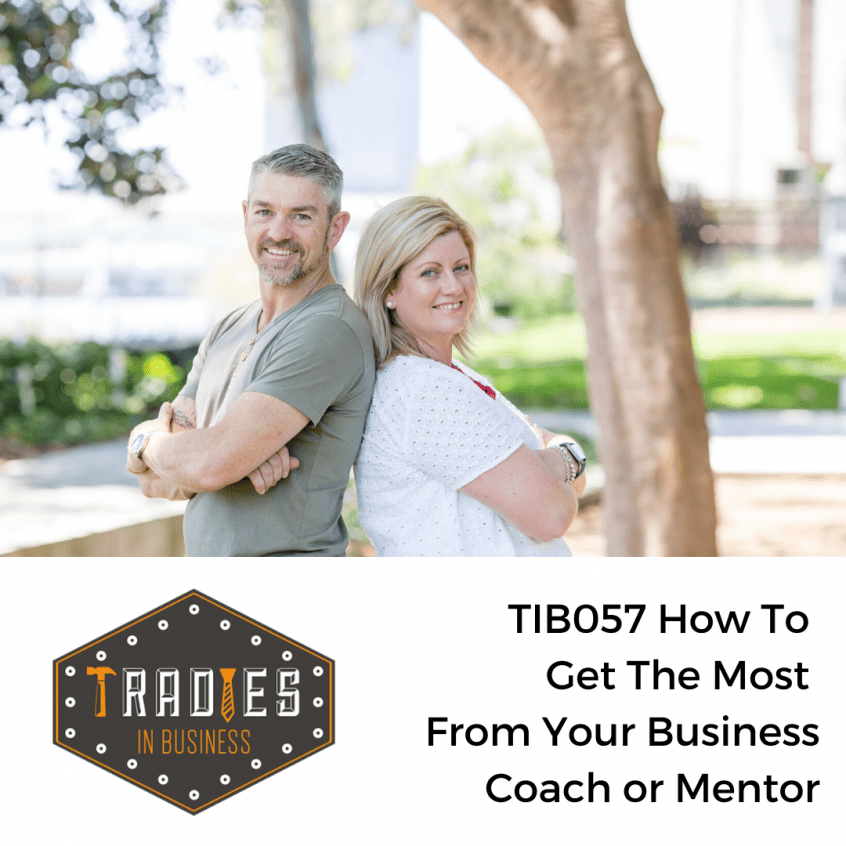TIB057 How to get the most from your business coach or mentor