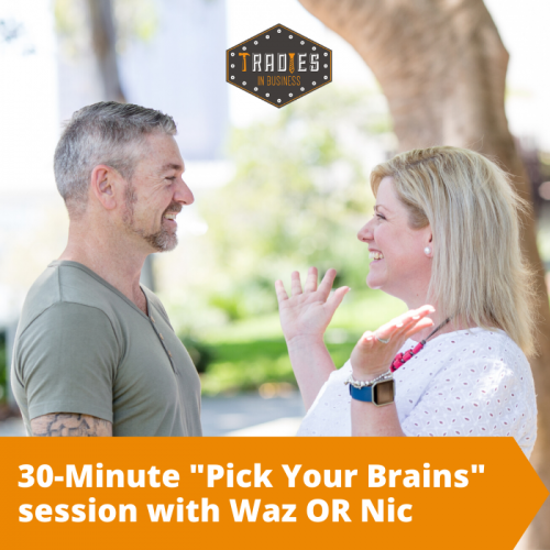 "30 minute ""pick your brains"" session with Waz OR Nic"