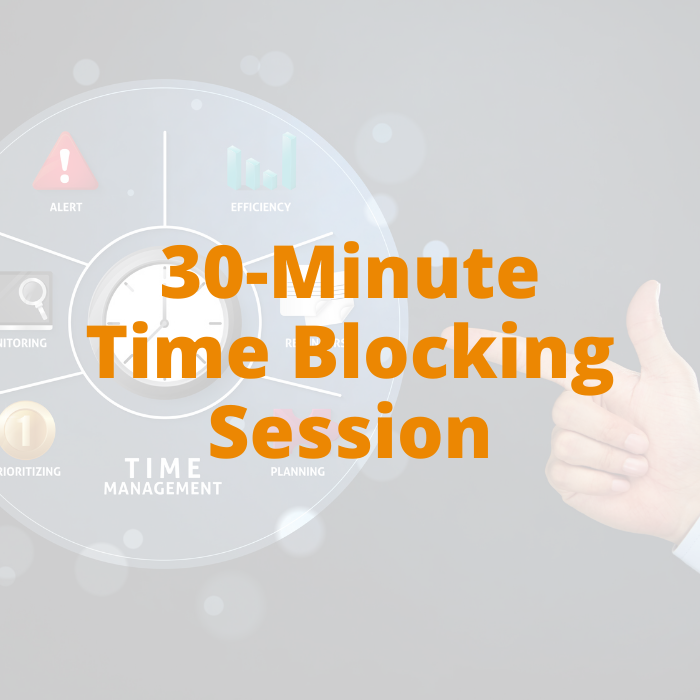 30-minute Time Blocking Session